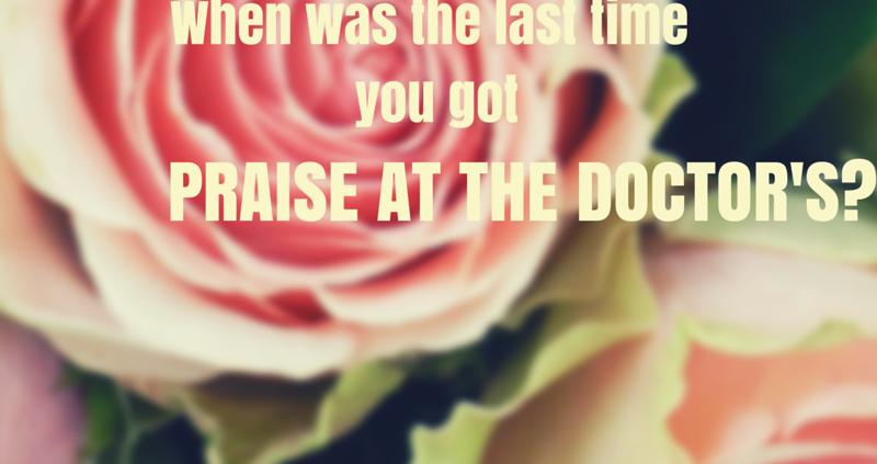 Doctor's praise