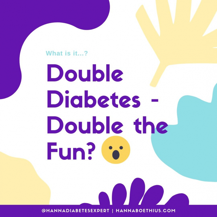 Type 1 Thursday - Double Diabetes