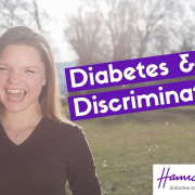 Type1Thursday - Diabetes & Discrimination