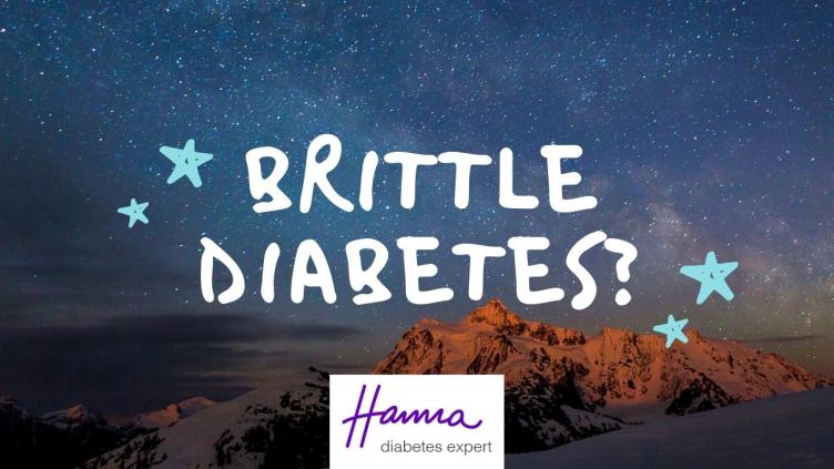 Type 1 Thursday - Brittle Diabetes